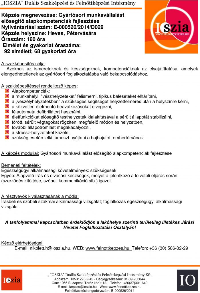 Gyártósori munkavállalást elősegítő alapkompetenciák fejlesztése - Heves - Pétervására - felnottkepzes.hu - Felnőttképzés - IOSZIA
